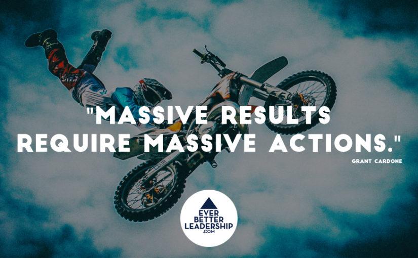 Inspirational Image: Get Massive Results!