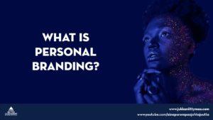 Mitä on henkilöbrändäys?